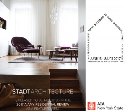 STADT, STADT Architecture, New York City Architect, AIA NY, 2017 Residential Review